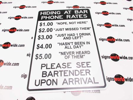 Hiding At Bar Phone Rates sign image 2