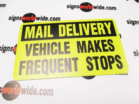 Mail Delivery Frequent Stops 6x10 sign image 2