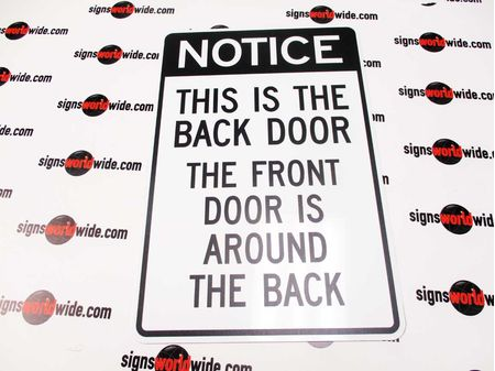 Notice This Is The Back Door sign image 2