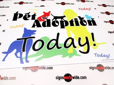 Pet Adoption Today Yard Sign Image