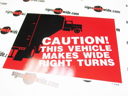 Caution This Vehicle Makes Wide Right Turns Sign Image