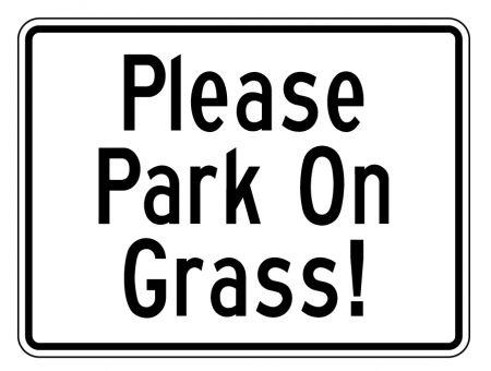Please Park On Grass 12x16 sign image