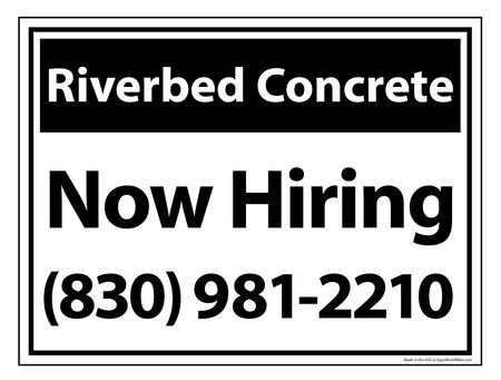 Riverbed Concrete B&W Now Hiring sign image 18x24