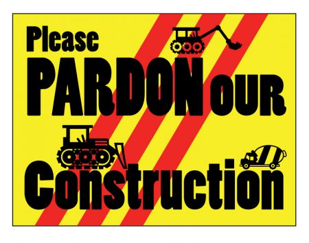 Pardon our Construction 2 sign image