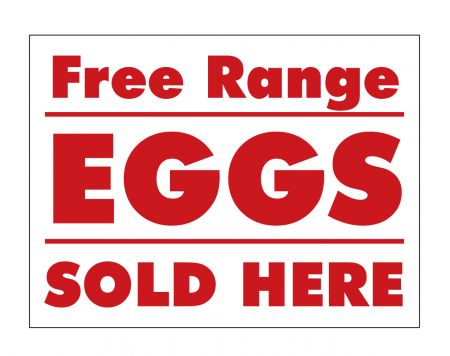 Free Range Eggs Sold Here sign image