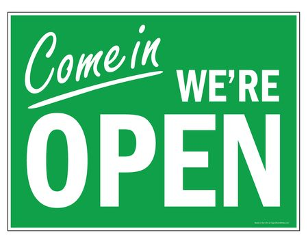 Come In We're Open G&W yard sign image