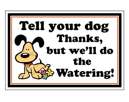 Dog Watering Flowers sign image