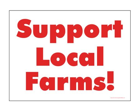 Support Loal Farms sign image