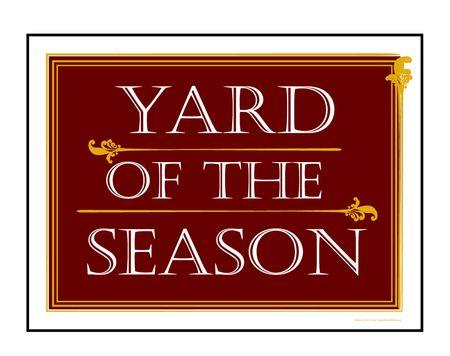 Maroon Yard of the Season sign image