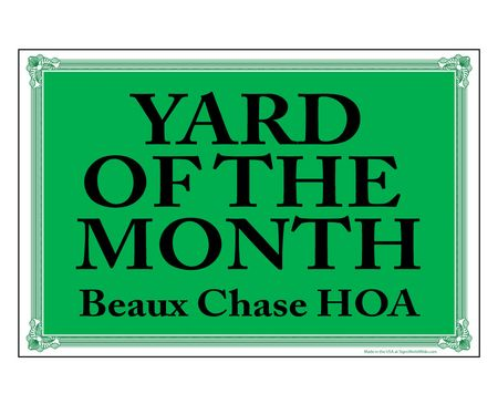 Beaux Chase HOA Yard of the Month 12x18 Sign