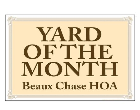 Yard of the Month Beaux Chase HOA
