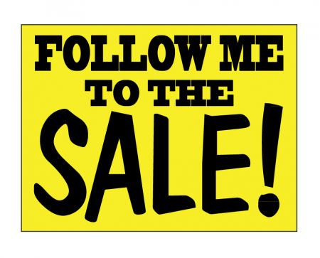 Follow Me to the Sale sign image