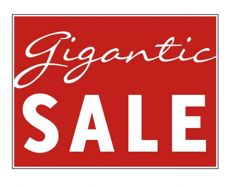 Gigantic Sale yard sign image