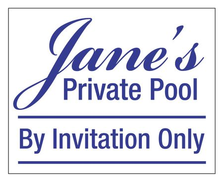 Jane's Private Pool By Invitation Only Sign Image