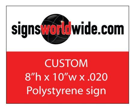 Custom 8x10 plastic sign image