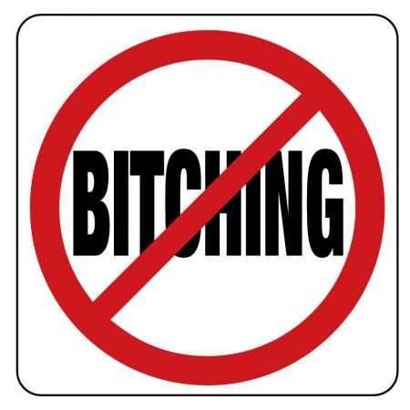No Bitching sign image