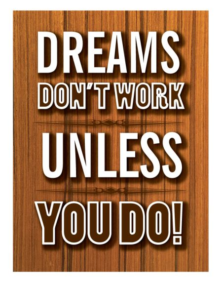 Dreams Don't Work Unless You Do Canvas print image