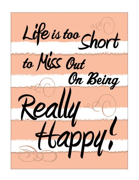 Life Is Too Short Be Really Happy Canvas print image