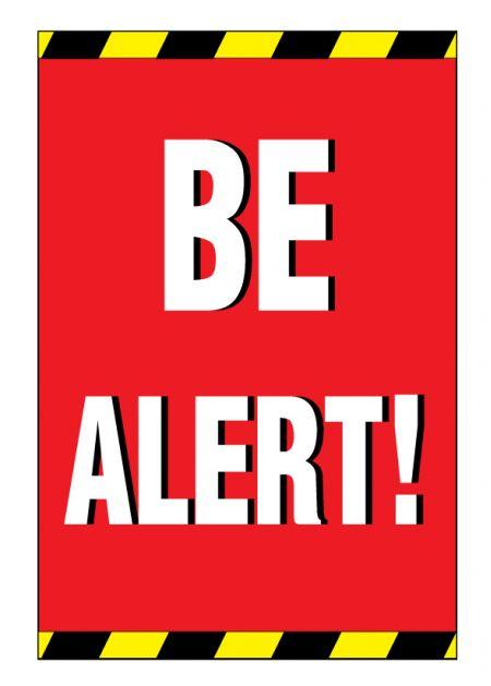 BE ALERT sign image