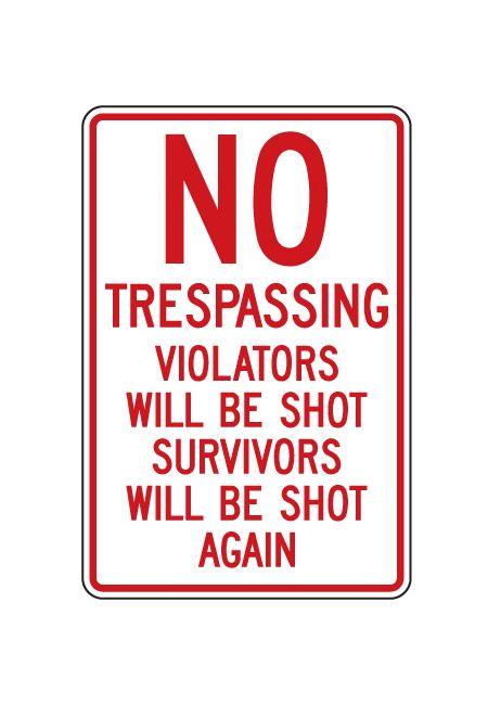 No Trespassing Violators Shot sign image