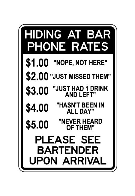 Hiding At Bar Phone Rates sign image